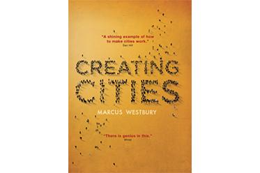 Creating Cities Marcus Westbury