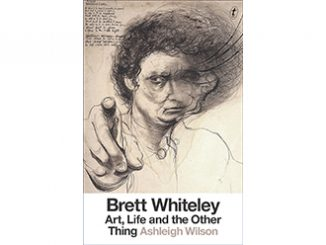 Brett Whiteley Art, Life and the Other Thing Ashleigh Wilson feature