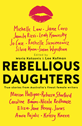 Ventura Press Rebellious Daughters Maria Katsonis and Lee Kofman