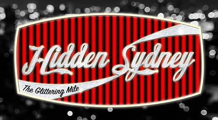 Hidden Sydney: The Glittering Mile