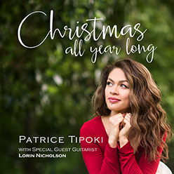 Patrice Tipoki: Christmas All Year Long - photo by Kurt sneddon