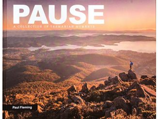 Paul Fleming Pause - A Collection of Tasmanian Moments
