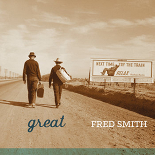 Fred Smith GREAT
