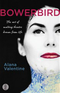 Alana Valentine Bowerbird