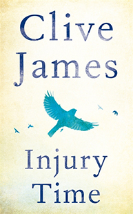 Clive James: Injury Times