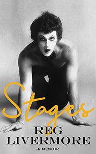 Reg Livermore Stages A Memoir