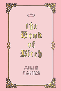 Ailie Banks The Book of Bitch