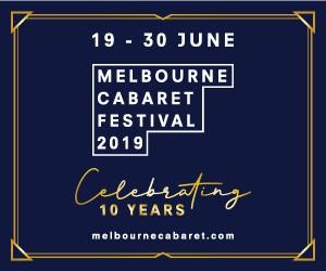 Melbourne Cabaret Festival 2019