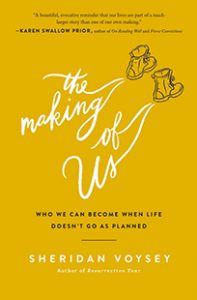 Sheridan Voysey The Making of Us