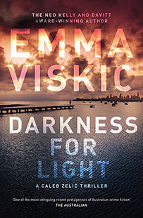 Emma Viskic Darkness for Light