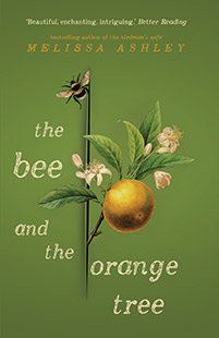Affirm Press Melissa Ashley The Bee and the Orange Tree