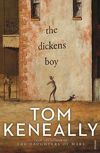 Vintage Tom Keneally The Dickens Boy