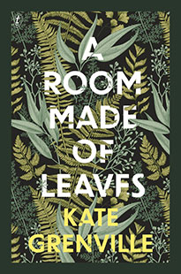 Text-Publishing-Kate-Grenville-A-Room-Made-of-Leaves