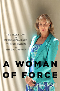Mark-Morri-A-Woman-of-Force-Deborah-Wallace