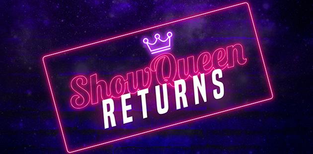 TAE-Showqueen-Returns