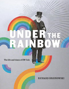 Under-the-Rainbow-The-Life-and-Times-of-EW-Cole