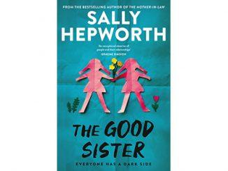 AAR-Sally-Hepworth-The-Good-Sister-feature