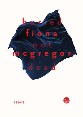 Giramondo-Fiona-McGregor-Buried-Not-Dead
