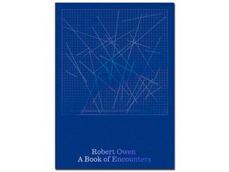 Robert Owen – A Book of Encounters - courtesy of Perimeter Editions feature