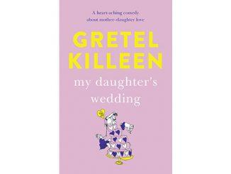 Gretel-Killeen-My-Daughters-Wedding-feature