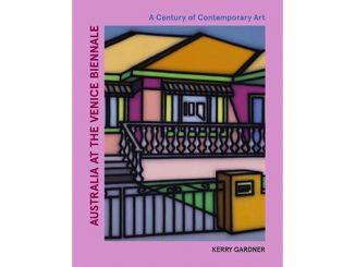 Kerry Gardner Australia at the Venice Biennale feature