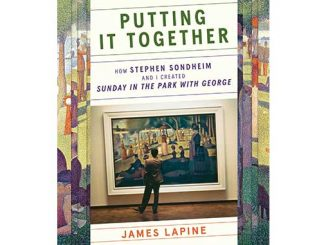 James-Lapine-Putting-It-Together-How-Stephen-Sondheim-and-I-Created-Sunday-in-the-Park-with-George-feature
