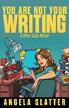 Angela-Slatter-You-Are-Not-Your-Writing-&-Other-Sage-Advice