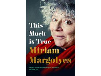 Hachette-Australia-Miriam-Margolyes-This-Much-is-True-feature
